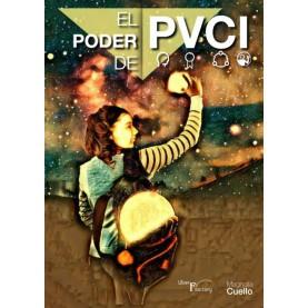El poder de PVCI