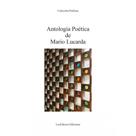 Antología Poética de Mario Lucarda