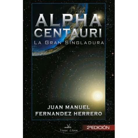 Alpha Centauri: La Gran Singladura (2ª Edición)