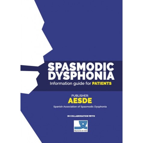 Spasmodic Dysphonia - Information Guide For Patients