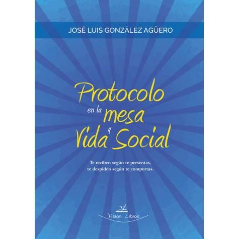 Protocolo en la mesa y vida social