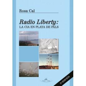 Radio Liberty. La CIA en playa de Pals - 2ª Edición