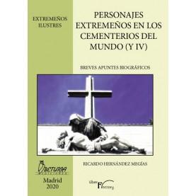 Personajes extremeños en los cementerios del mundo