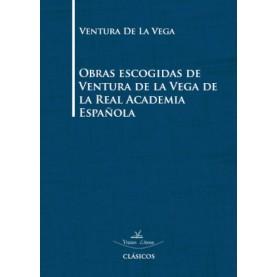 Obras escogidas de Ventura de la Vega de la Real Academia Española