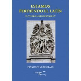 Estamos perdiendo el latín