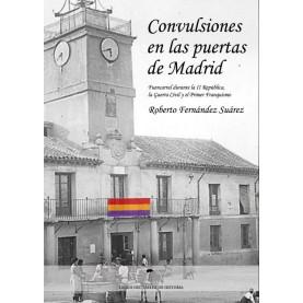 Convulsiones en las puertas de Madrid