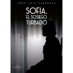 Sofia, el sosiego turbado