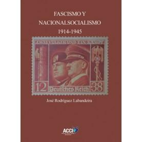 Fascismo y nacionalsocialismo 1914-1945