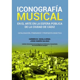 Iconografía musical en el arte de la esfera pública de la ciudad de Cádiz