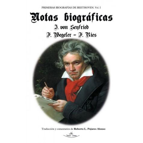 Primeras biografías de Beethoven. Vol. I. Notas Biográficas