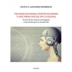Transhumanismo, posthumanismo y doctrina social de la iglesia
