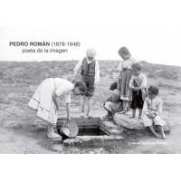Pedro Román (1878-1948) poeta de la imagen