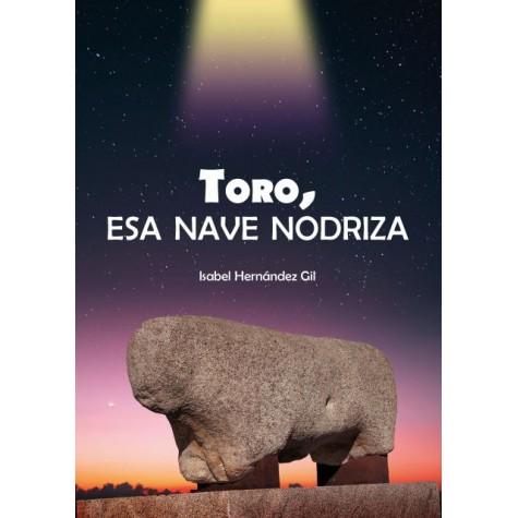 Toro, esa nave nodriza