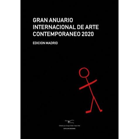 Gran Anuario Internacional de Arte Contemporáneo 2020: Edición Madrid