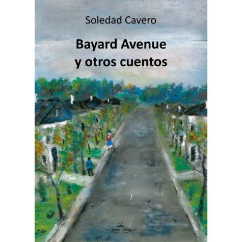Bayard Avenue y otros cuentos