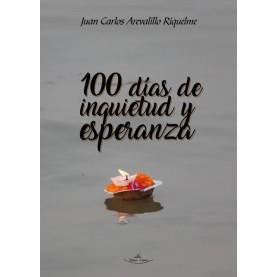 100 días de inquietud y esperanza