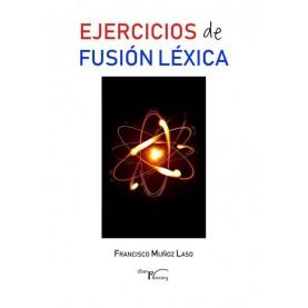 Ejercicios de fusión Léxica