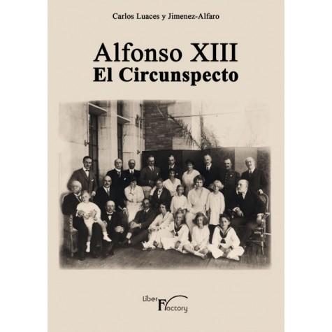 Alfonso XIII el Circunspecto