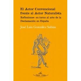 El Actor Convencional frente al Actor Naturalista