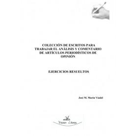 Colección de escritos para trabajar el análisis y comentario de artículos periodísticos de opinión